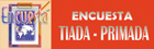 ENCUESTA TIADA-PRIMADA